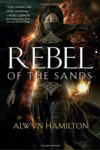 Alwyn Hamilton Rebel Of The Sands