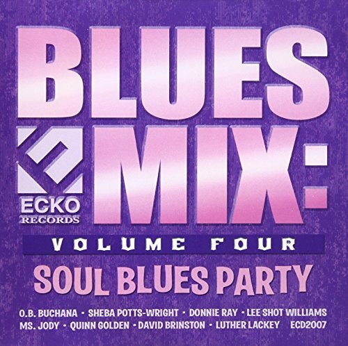 Blues Mix Soul Blues Party Vol. 4 Blues Mix Soul Blues P
