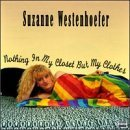 Suzanne Westenhoefer Nothing In The Closet But My C Explicit Version