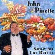 John Pinette Show Me The Buffet