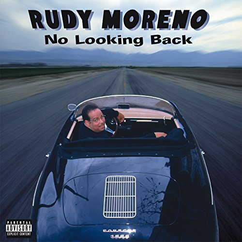 Rudy Moreno No Looking Back
