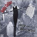 Bobby Collins Out Of Bounds Explicit Version