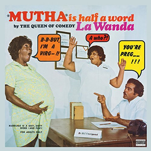 La Wanda Page Mutha Is Half A Word