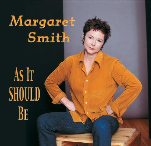 Margaret Smith As It Should Be