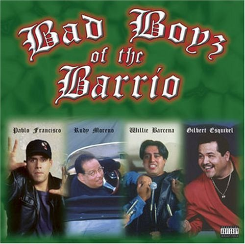 Bad Boys Of The Barrio Bad Boys Of The Barrio Francisco Moreno Barcena