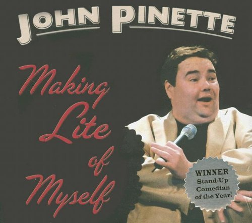 John Pinette Making Lite Of Myself