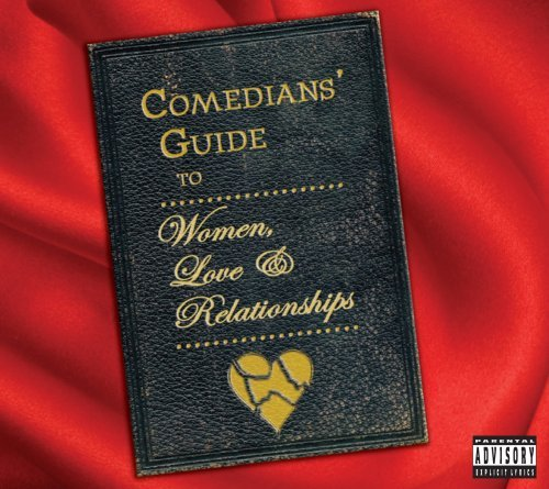 Comedians Guide To Women Love Comedians Guide To Women Love