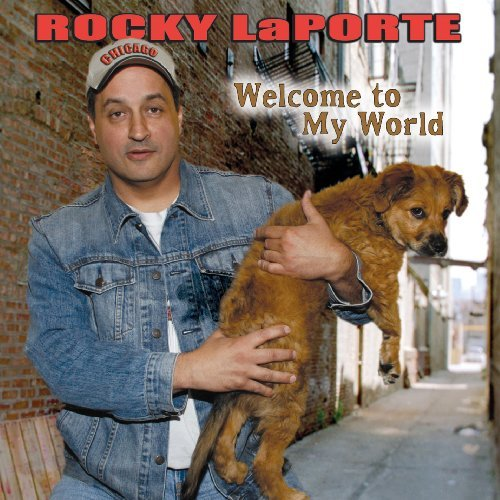 Rocky Laporte Welcome To Myworld