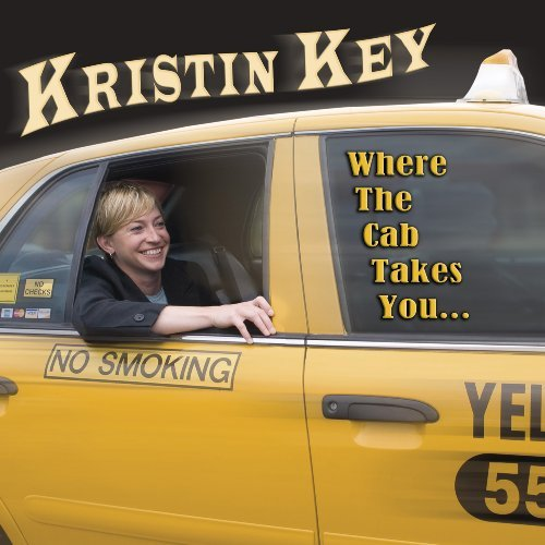 Kristin Key Where The Cab Takes You