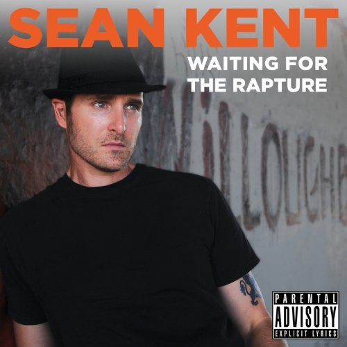 Sean Kent Waiting For The Rapture
