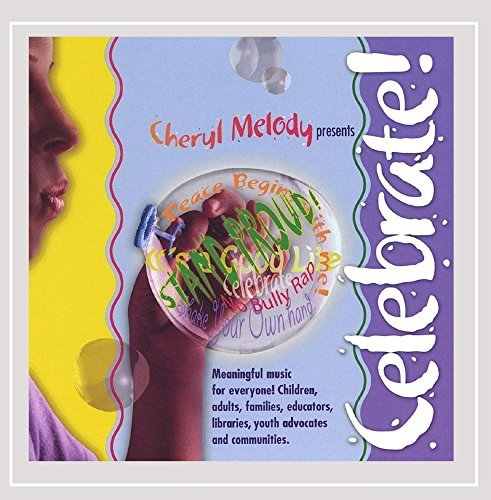 Cheryl Melody Celebrate Peace Begins With Me