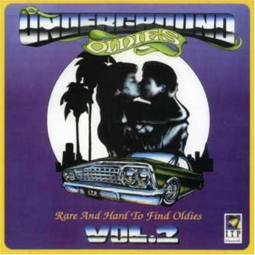 Underground Oldies Vol. 2 Underground Oldies Underground Oldies