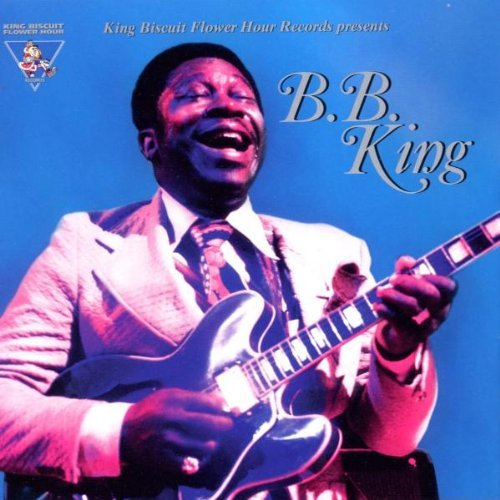 B.B. King Kbfh Presents B.B. King Feat. Benson Winter King Biscuit Flower Hour Prese