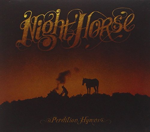 Night Horse Perdition Hymns