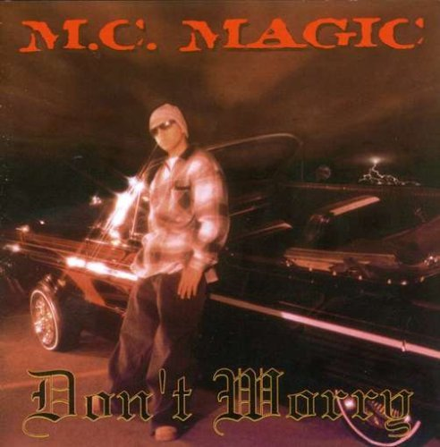 Mc Magic Of Nb Ridaz Dont Worry