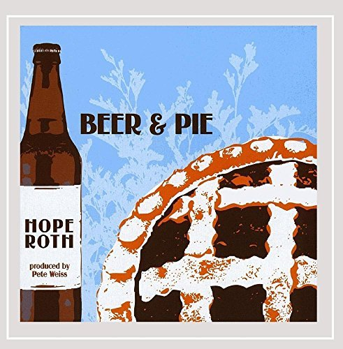 Hope Roth Beer & Pie