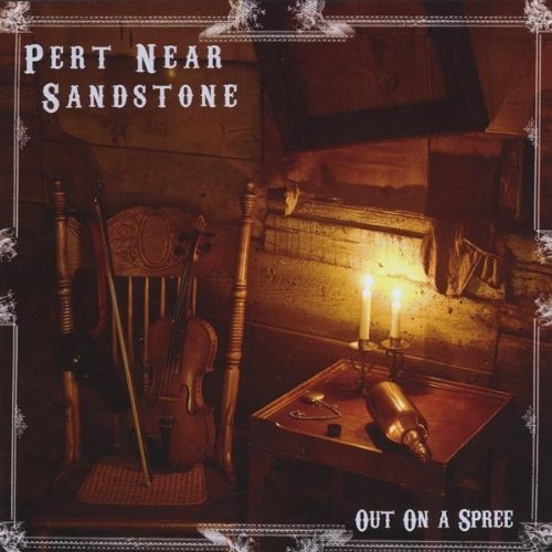 Pert Near Sandstone Out On A Spree