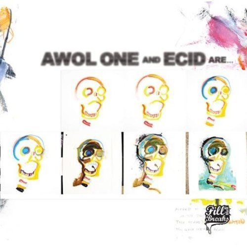 Awol One & Ecid Are...