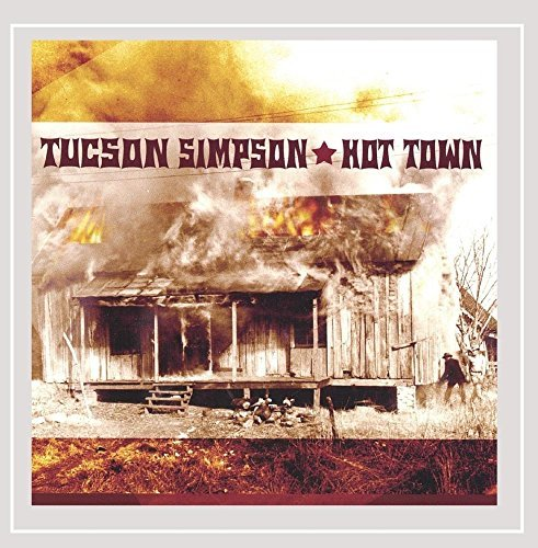 Tucson Simpson Hot Town