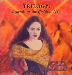 Laura Powers Trilogy Legends Of The Goddes
