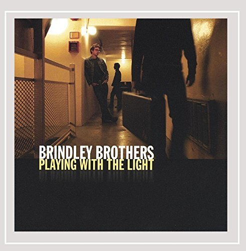 Brindley Brothers Playing With The Light