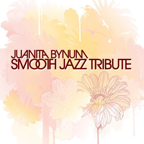 Juanita Bynum Smooth Jazz Tribute