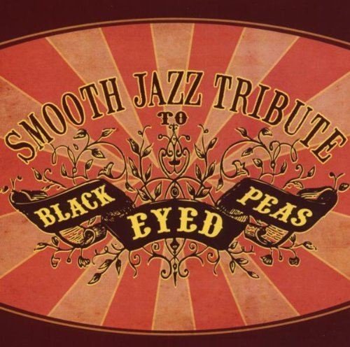 Black Eyed Peas Tribute Black Eyed Peas Smooth Jazz Tr
