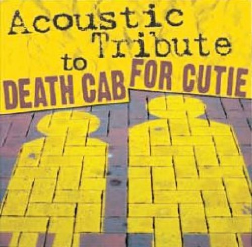 Death Cab For Cutie Tribute Death Cab For Cutie Acoustic T T T Death Cab For Cutie