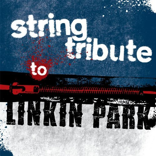 Linkin Park Tribute String Tribute To Linkin Park