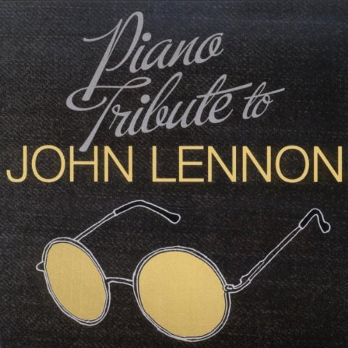 John Tribute Lennon Piano Tribute To John Lennon T T John Lennon