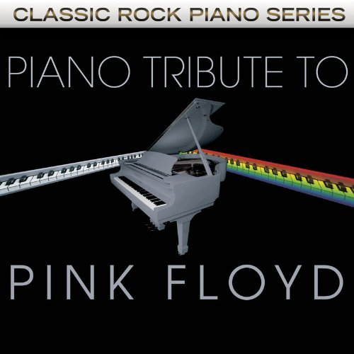 Pink Floyd Tribute Piano Tribute To Pink Floyd T T Pink Floyd