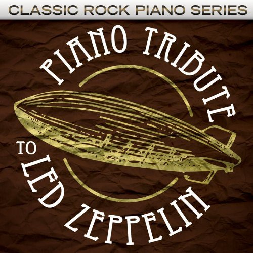 Led Zeppelin Tribute Piano Tribute To Led Zeppelin T T Led Zeppelin