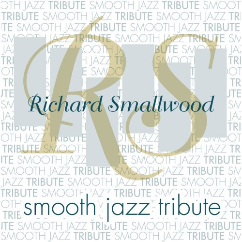 Richard Smallwood Smooth Jazz Richard Smallwood Smooth Jazz T T Richard Smallwood
