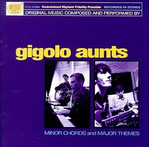 Gigolo Aunts Minor Chords & Major Themes Hdcd