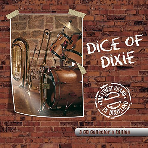Dice Of Dixie Finest Brand In Dixieland 3 CD