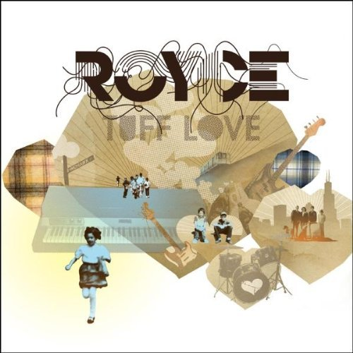 Royce Tuff Love