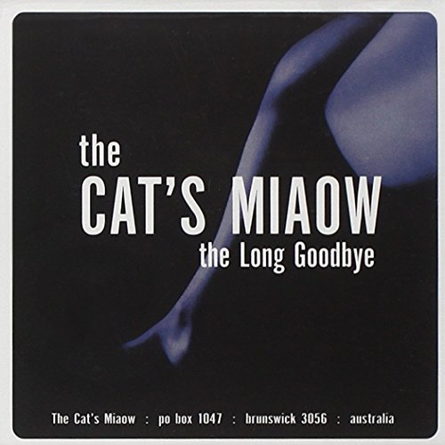 Cat's Miaow Long Goodbye