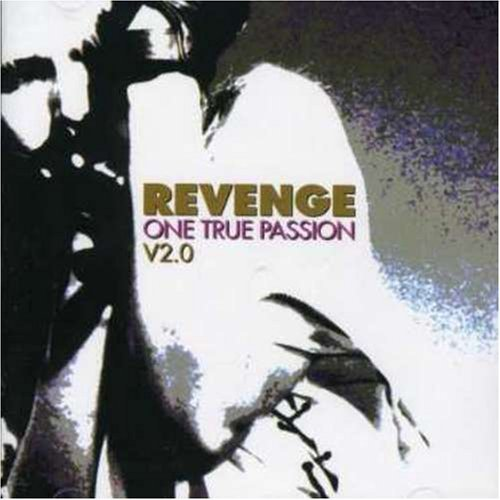 Revenge Vol. 2 One True Passion