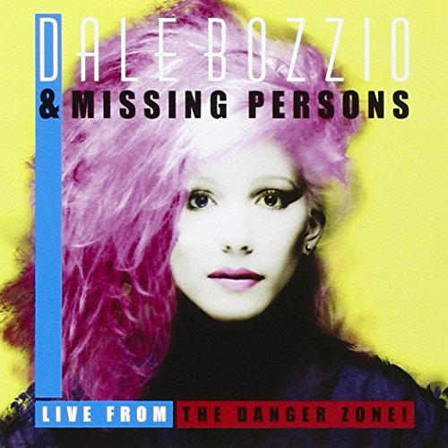Dale & Missing Persons Bozzio Live From The Danger Zone!
