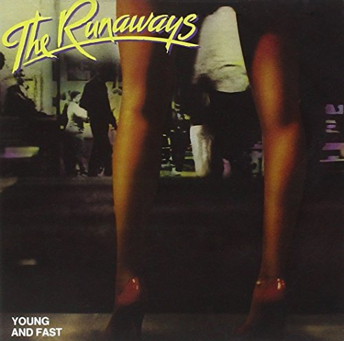 Runaways Young & Fast