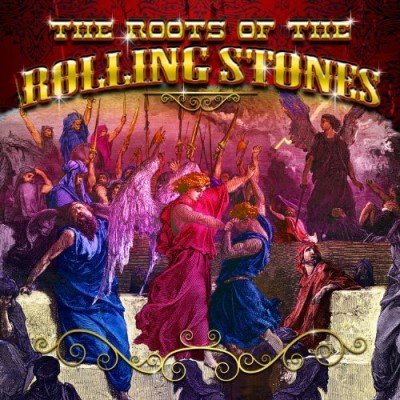 Roots Of The Rolling Stones Roots Of The Rolling Stones