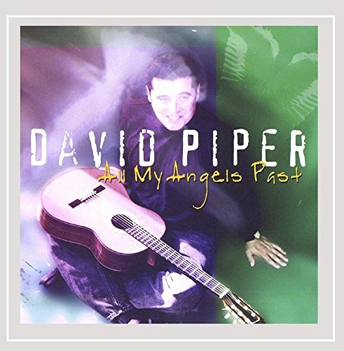 David Piper All My Angels Past