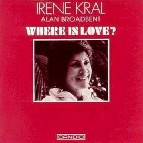 Irene Kral Where Is Love?