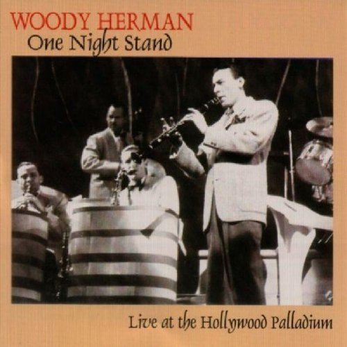 Woody Herman One Night Stand Live At The Ho