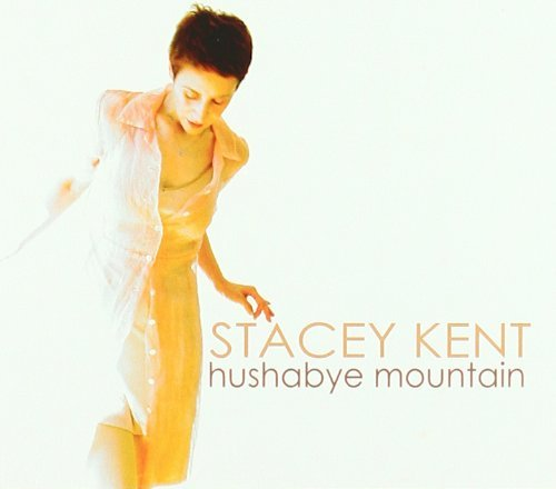 Kent Stacey Hushabye Mountain