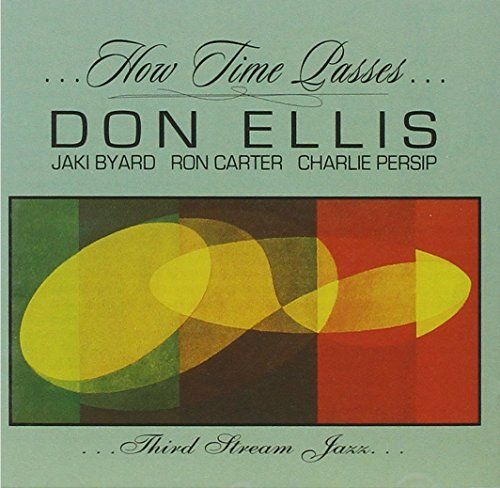 Don Ellis How Time Passes