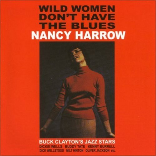 Harrow Nancy Wild Women Don't Have The Blue