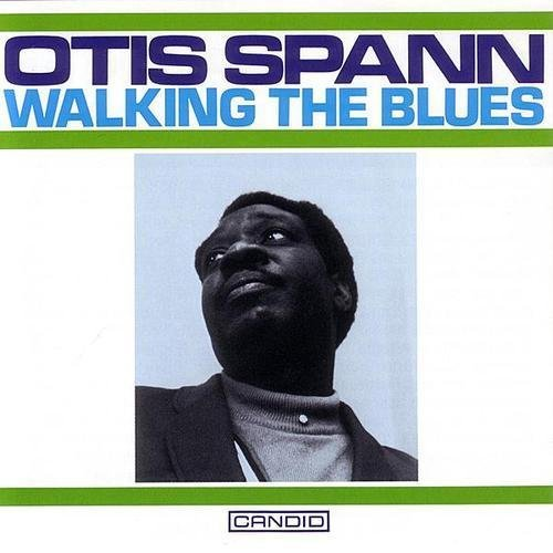 Spann Otis Walking The Blues