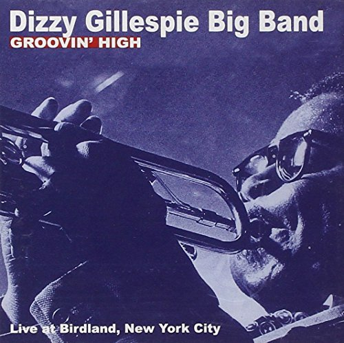 Gillespie Dizzy Groovin' High