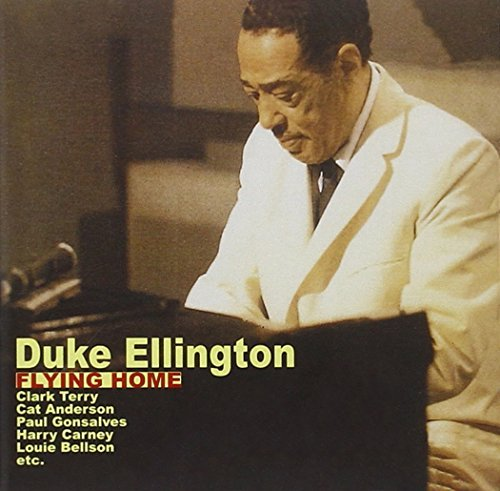 Duke Ellington Flying Home